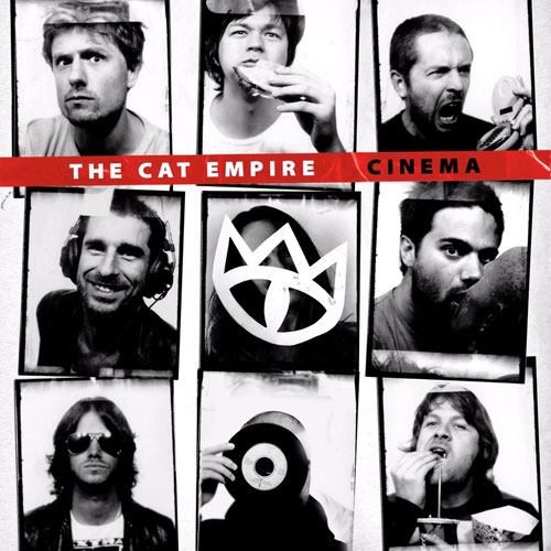 The Cat Empire - Cinema 2010 (Pochette)