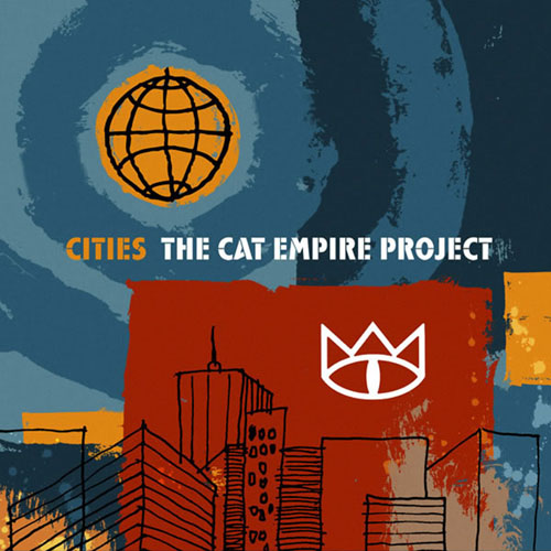 The Cat Empire - Cities 2006 (Pochette)