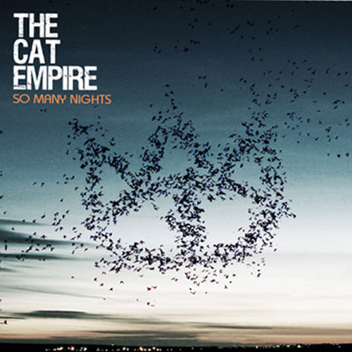 The Cat Empire - So Many Nights 2007 (Pochette)