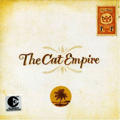 The Cat Empire - Two Shoes 2005 (Pochette)